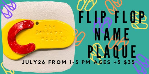 Flip Flop name plaque- Kids Clay Hand Building