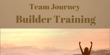 """Own YOUR Journey"" Builder Training tickets"