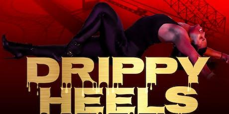 DRIPPY HEELS: MEMPHIS EDITION tickets