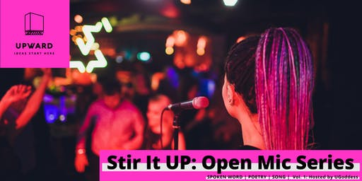 Stir It UP: Open Mic Series - Volume I