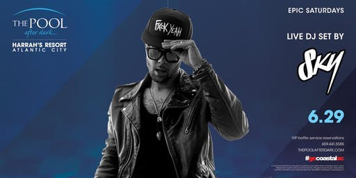 Sky Blu | Epic Saturdays at The Pool REDUCED Guestlist