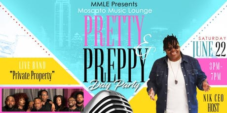 Moscato Music Lounge ~ Pretty & Preppy Day Party tickets