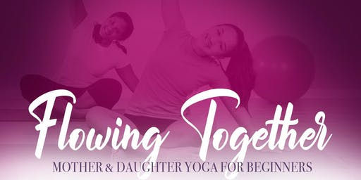 Flowing Together-Mother & Daughter Yoga for Beginners