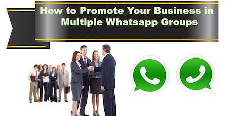Workshop On How To Promote Your Business in Whatsapp - Tips and Tricks tickets