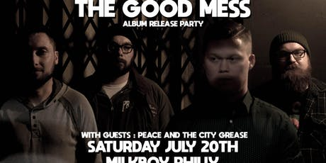 The Good Mess (Album Release) tickets