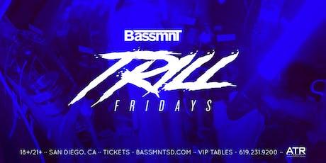 Trill Fridays at Bassmnt Friday 8/30 tickets