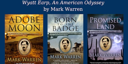 "Award Winning Author Mark Warren Presents ""What Made Wyatt Earp Tick?"""
