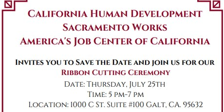California Human Development Sacramento Works AJCC-Ribbon Cutting Ceremony tickets