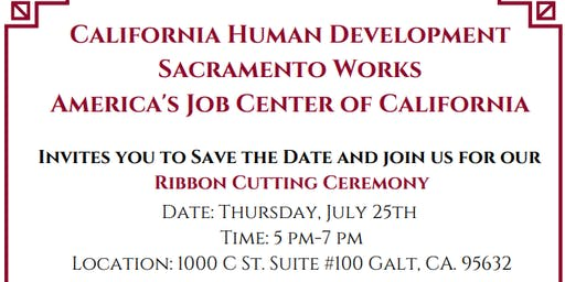 California Human Development Sacramento Works AJCC-Ribbon Cutting Ceremony
