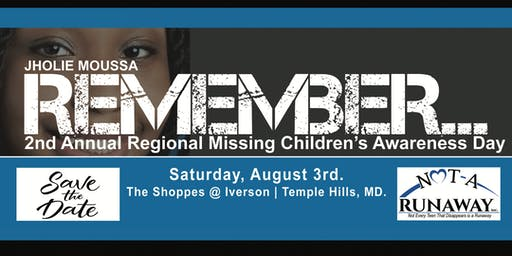 Jholie Moussa REMEMBER...2nd Annual Missing Children Awareness Day