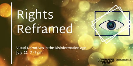 Rights Reframed: Visual Narratives in the Disinformation Age tickets
