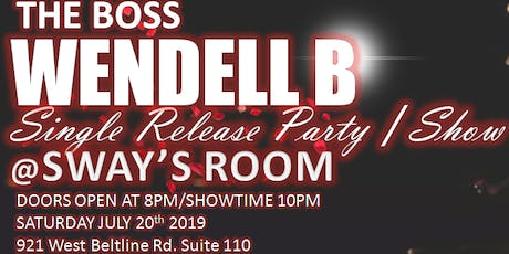 WENDELL B CD release party/concert tickets