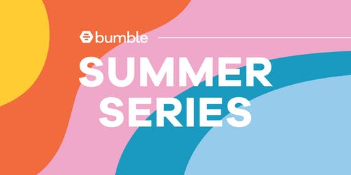 Bumble Summer Series Event - DC