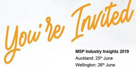 MSP Industry Insights 2019 - Auckland tickets