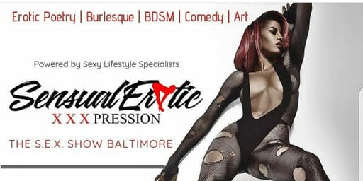 """Sensual Erotic XXXpression, """"The S.E.X Show"""" - August 10th - X Rated Edition!"""
