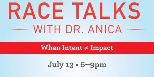 Race Talks with Dr. Anica