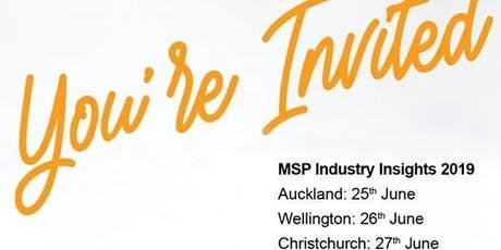 MSP Industry Insights 2019 - Christchurch tickets