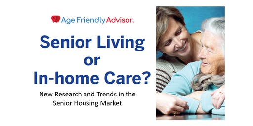 Senior Living or In-home Care? New Research and Trends
