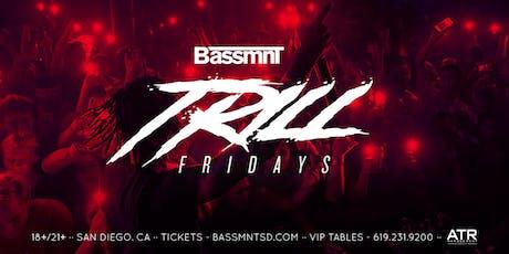 Trill Fridays at Bassmnt Friday 9/20 tickets