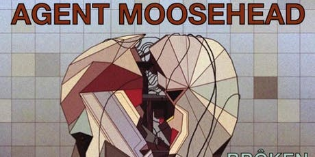 Agent Moosehead tickets