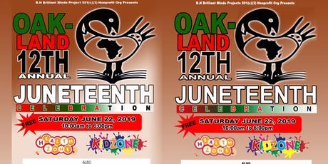 Oakland 12th Annual Juneteenth Celebration  tickets