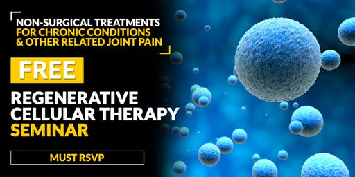 FREE Regenerative Cellular Therapy Seminar - Lexington, KY 6/18