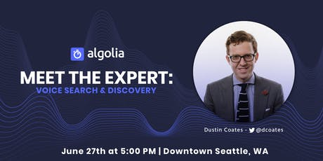[Seattle] Meet the Expert: Voice Search & Discovery tickets