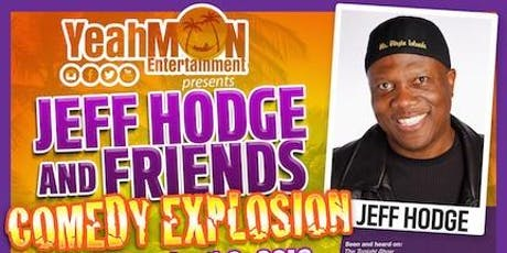 Jeff Hodge & Friends Comedy Explosion -Fanatic Theater tickets