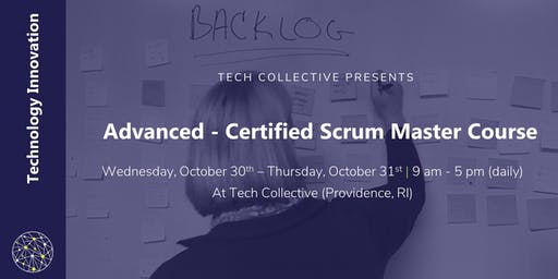 Agile: Advanced - Certified Scrum Master Course (A-CSM)