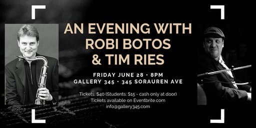 Jazz at Gallery 345: An Evening with Robi Botos & Tim Ries