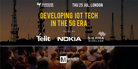 Developing IoT Tech in the 5G Era: Talks by Nokia, Telit and Sierra Wireless tickets