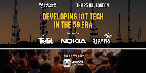 Developing IoT Tech in the 5G Era: Talks by Nokia, Telit and Sierra Wireless