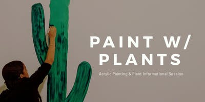 Painting with Plants with Lex Marie
