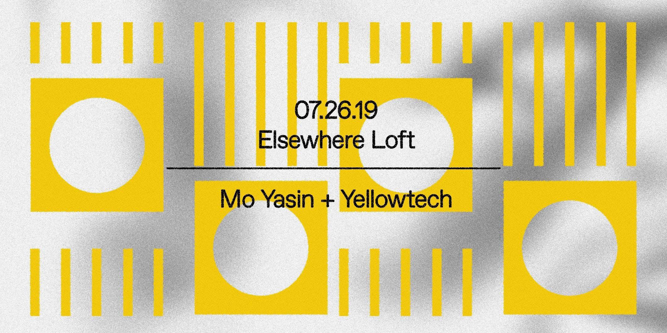 Mo Yasin + Yellowtech