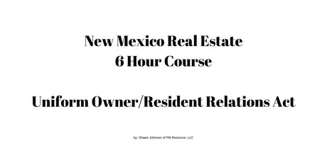 Uniform Owner Resident Relations (UORRA) 6 hour CE Core Elective Course tickets