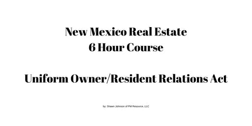 Uniform Owner Resident Relations (UORRA) 6 hour CE Core Elective Course