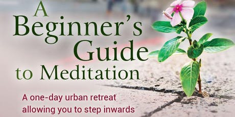 A Beginners Guide to Meditation  tickets