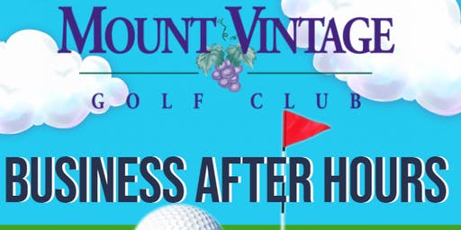 Business After Hours: Mount Vintage Golf Club