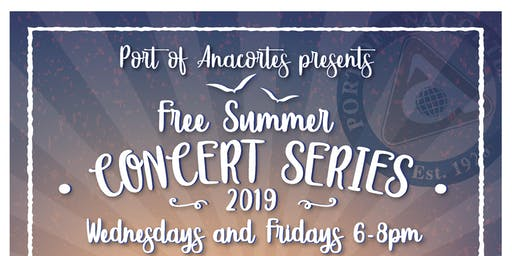 Port of Anacortes Summer Concert Series