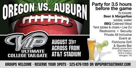 Fun Town RV Present the Official VIP Oregon v Auburn Tailgate Party 8-31-19 tickets