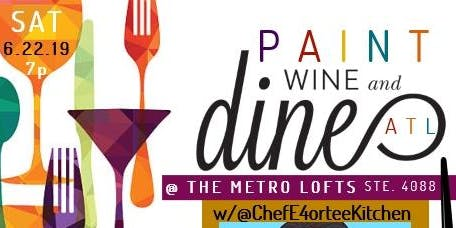 Paint, Wine & Dine w/Chef Eric & Ms Dia from 89.3FM