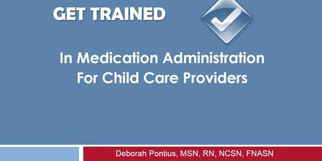 Medication Administration & Prevention & Response to Food & Other Allergies in Childcare tickets
