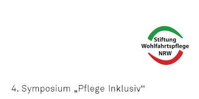 """4. Symposium der Initiative """"Pflege Inklusiv"""""""