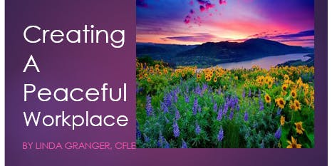 CANCELLED- Creating a Peaceful Workplace