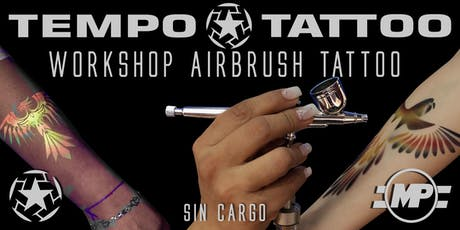Workshop Airbrush Tattoo -Sin Cargo- entradas