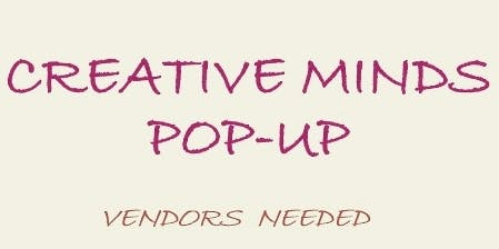 CREATIVE MINDS POP UP and Network Working Event