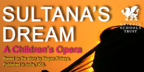 Sultana's Dream: A Children's Opera tickets