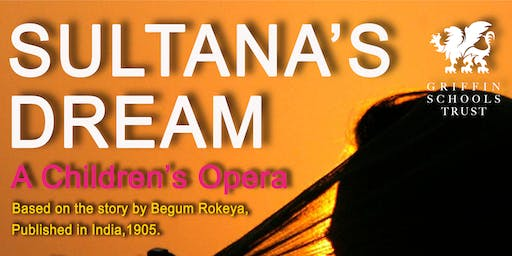 Sultana's Dream: A Children's Opera
