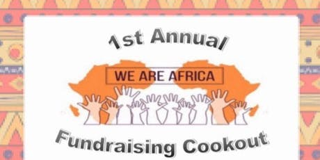 We Are Africa 1st Annual Cookout tickets