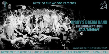 Kirby's Dream Band, The Runaway Four, B/I/R/T/H/D/A/Y tickets